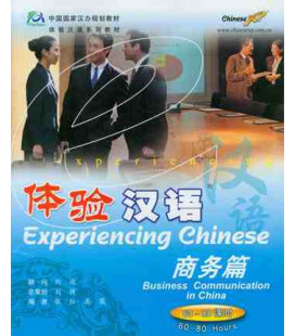 Experiencing Chinese- Business Comunication in China (Incluye CD)
