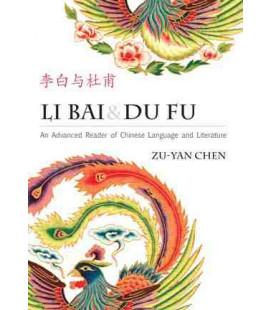 Li Bai and Du Fu: An Advanced Reader of Chinese Language and Literature