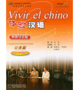 Vivir el chino- Comunicación oficial en China (CD included)