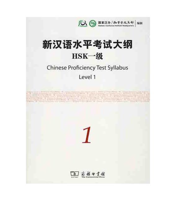 The Chinese Proficiency Test Syllabus Level 1 (Incluye CD)- Syllabus del nuevo HSK