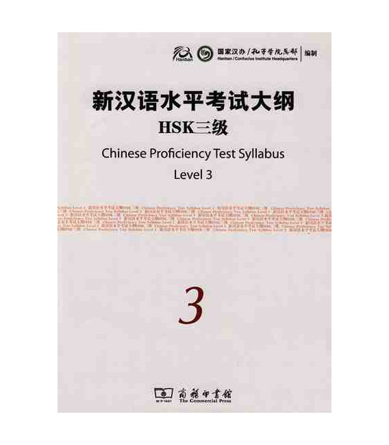 The Chinese Proficiency Test Syllabus Level 3 (Incluye CD)- Syllabus del nuevo HSK