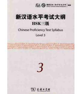 The Chinese Proficiency Test Syllabus Level 3 (Incluye CD)- Syllabus del nuevo HSK