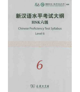 The Chinese Proficiency Test Syllabus Level 6 (CD included)- Syllabus del nuevo HSK