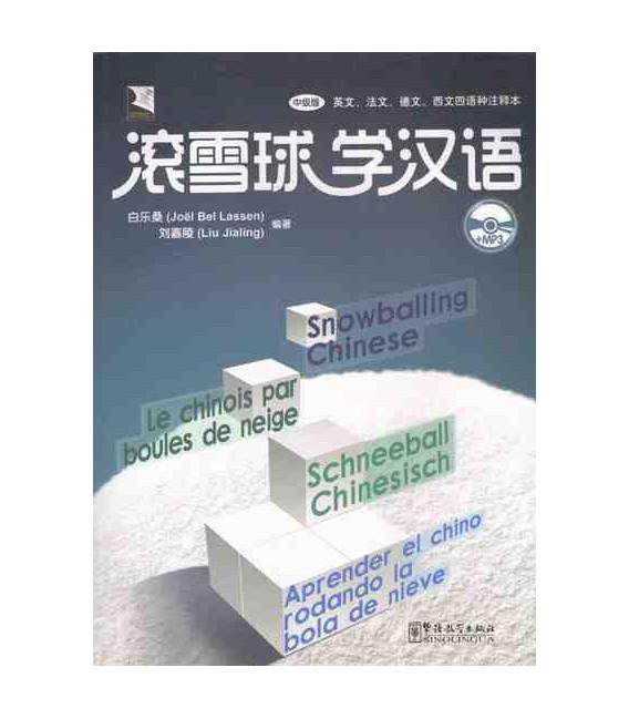 Aprende el chino rodando la bola de nieve (Incluye CD MP3)