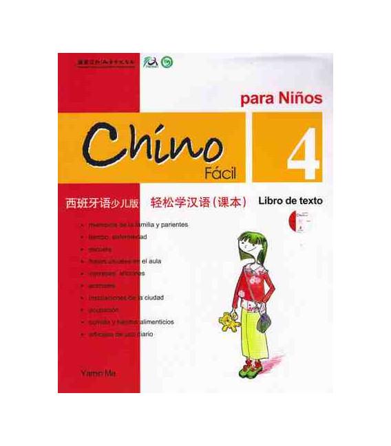 Chino fácil para niños 4. Libro de Texto (Incluye CD)
