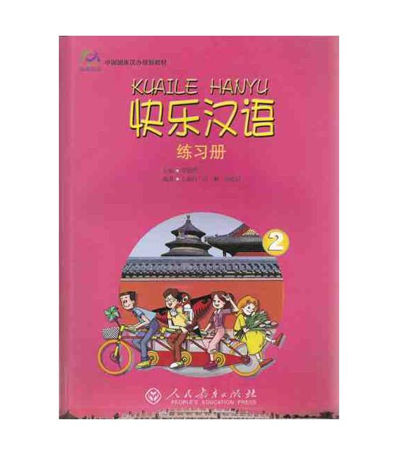 Kuaile Hanyu Vol 2 - Workbook