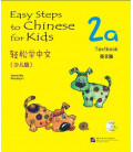 Easy Steps to Chinese for Kids- Textbook 2A (Incluye CD)