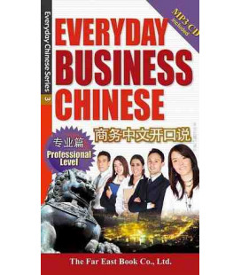 Everyday Business Chinese- Professional Level (incluye CD MP3)