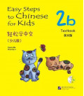 Easy Steps to Chinese for Kids- Textbook 2B (Incluye CD)