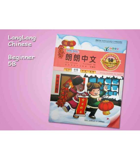 Lang Lang Chinese 5B (Yes Chinese - SET 5B- Textbook & Workbook)