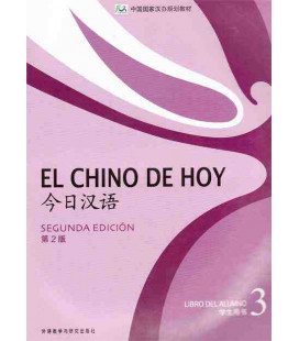 El chino de hoy 3 (Second edition) Libro de texto - CD included MP3