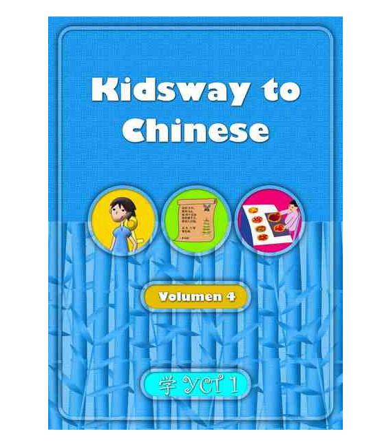 Kidsway to Chinese (YCT 1) - Volume 4 Textbook (Versión en español)