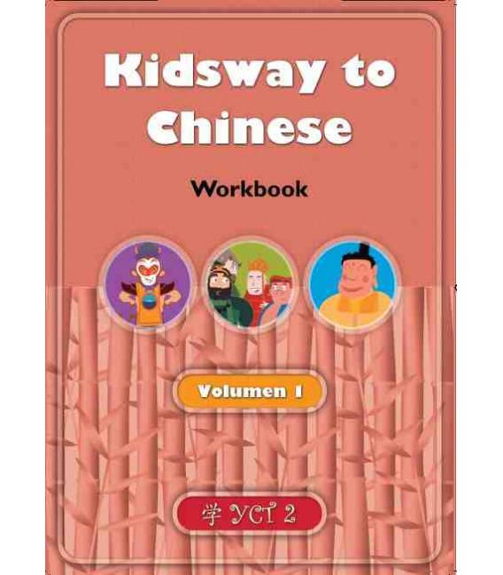 Kidsway to Chinese (YCT 2) - Volume 1 Workbook (Versión en español)
