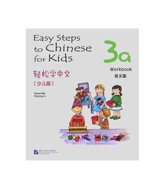 Easy Steps to Chinese for Kids- Workbook 3A