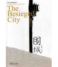 The Besieged City (Abridged Chinese Classic Series) Incluye CD