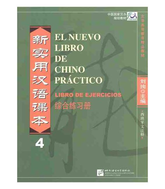El nuevo libro de chino práctico 4- Libro de ejercicios (Incluye CD de audio MP3)