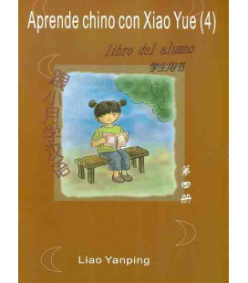 Aprende chino con Xiao Yue 4 - (Incluye libro de alumno + libros de actividades + CD)