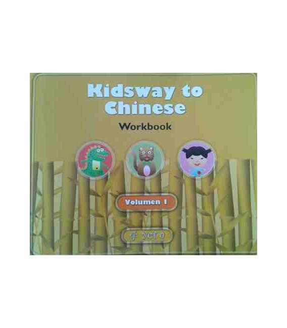 Kidsway to Chinese (YCT 0) - Volume 1 Workbook (Versión en Español)