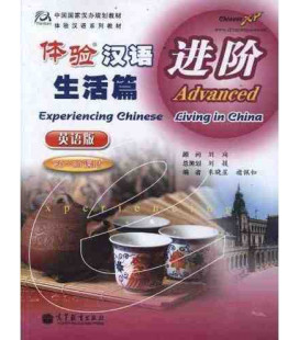 Experiencing Chinese - Living in Chinese- Advanced (60-80 hours)- CD included MP3