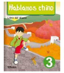 Hablamos chino 3 (Pack: libro del alumno + libros de ejercicios + CD)