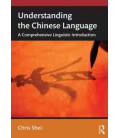 Understanding the Chinese Language- A Comprehensive Linguistic Introduction
