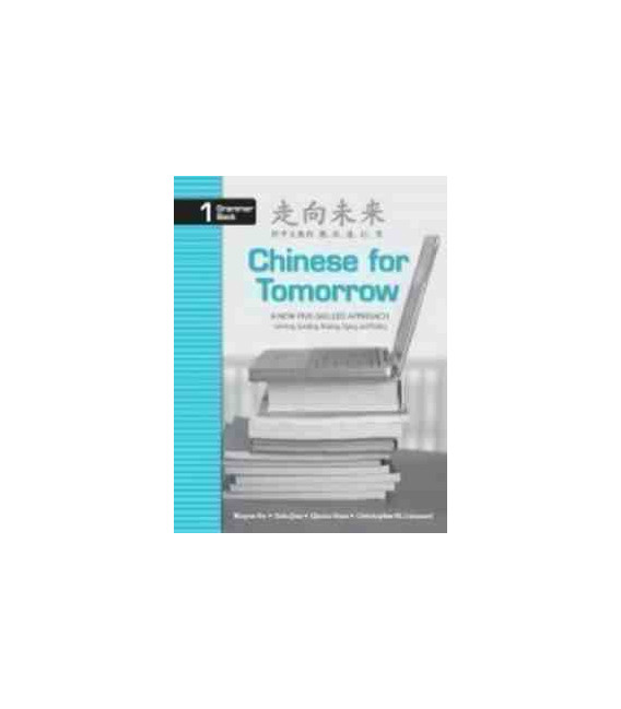 Chinese for Tomorrow, Volume 1 Grammar Book (Simplified & Traditional)