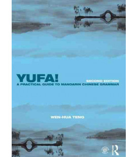 Yufa! A Practical Guide to Mandarin Chinese Grammar (second editon)
