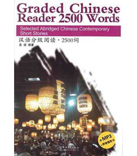 Graded Chinese Reader 2500 Words (Incluye CD/MP3 y tabla para tapar pinyin)
