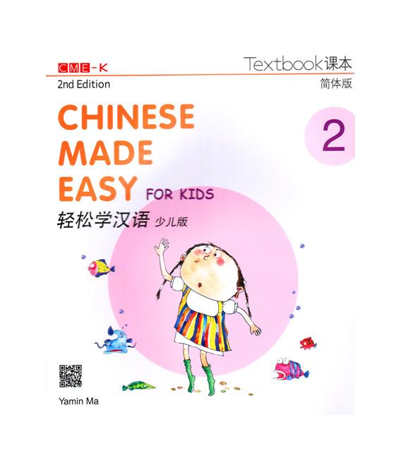 Chinese Made Easy for Kids 2 (2nd Edition)- Textbook (Incluye Código QR para descarga del audio)