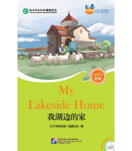 My Lakeside Home - Friends/ Chinese Graded Readers (Level 5): Incluye CD/vocabulario HSK 5