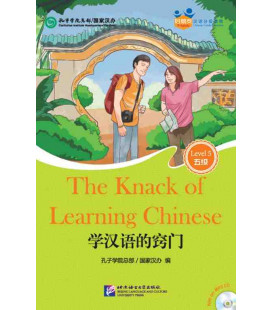 he Knack of Learning Chinese-Friends / Chinese Graded Readers (Level 5): Incluye CD/vocab. HSK 5