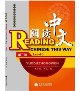 Reading Chinese This Way. Level 3 (Incluye CD MP3)