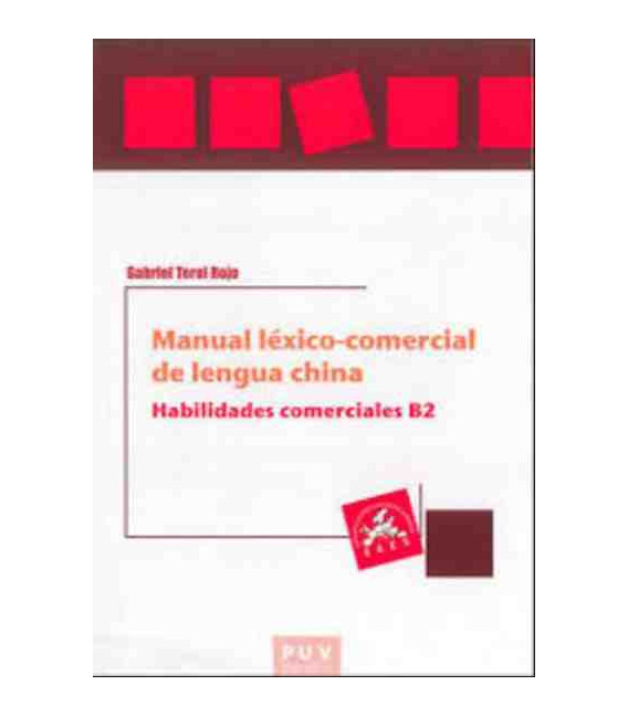 Manual Léxico-Comecial de Lengua China- Habilidades comerciales B2