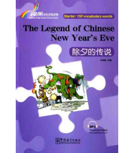 Rainbow Bridge Graded Chinese Reader - The Legend of Chinese New Year?s Eve (Starter - 150 Words)