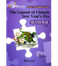 Rainbow Bridge Graded Chinese Reader - The Legend of Chinese New Year's Eve (Starter - 150 Words)