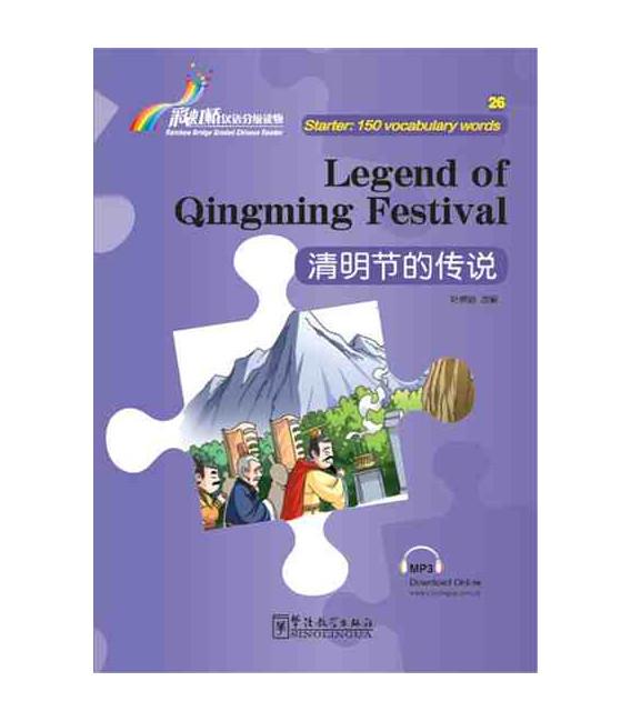 Rainbow Bridge Graded Chinese Reader - Legend of Qingming Festival (Starter - 150 Words)