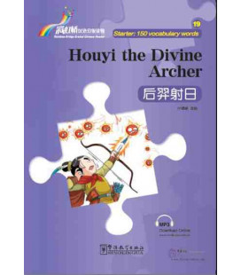 Rainbow Bridge Graded Chinese Reader - Houyi the Divine Archer (Starter - 150 Words)