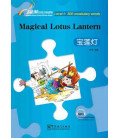Rainbow Bridge Graded Chinese Reader - The Magical Lotus Lantern (Level 1- 300 Words)