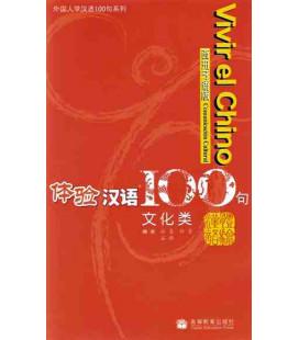 Vivir el chino 100 frases- Comunicación cultural (Incluye CD)