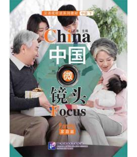 China Focus: Chinese Audiovisual-Speaking Course Intermediate Level (II) Family