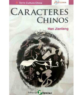 Caracteres chinos (Serie: Cultura China - Asiateca)