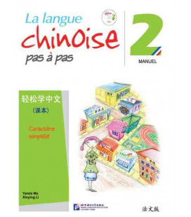 La langue chinoise pas à pas - Manuel 2 (CD included)