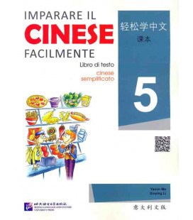 Imparare il cinese facilmente - Libro di testo 5 (CD included)