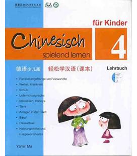 Chinesisch Spielend Lernen für Kinder - Lehrbuch 4