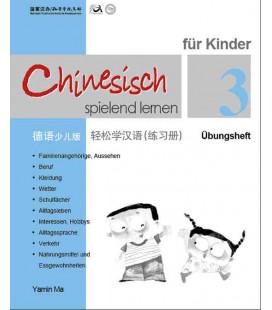 Chinesisch Spielend Lernen für Kinder - Übungsheft 3