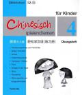 Chinesisch Spielend Lernen für Kinder - Übungsheft 4