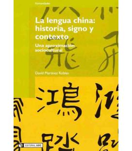 LA LENGUA CHINA: HISTORIA, SIGNO Y CONTEXTO
