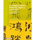 La lengua China: Historia y Contexto