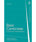 Basic Cantonese - A Grammar and Workbook, 2nd Edition