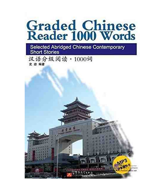 Graded Chinese Reader 1000 Words (Incluye CD/MP3 y tabla para tapar pinyin)